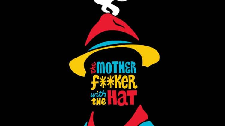 The Motherfucker with the Hat